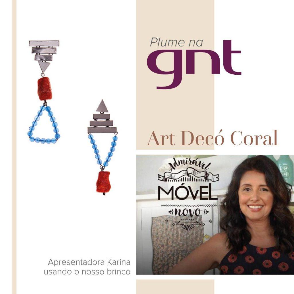 A apresentadora Karina Vargas da GNT com nosso brinco Art Decó